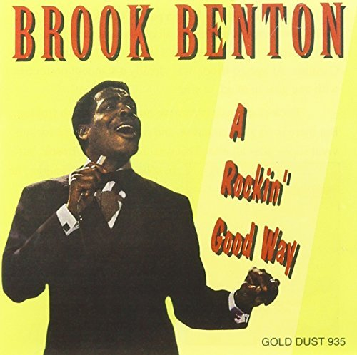 Brook Benton Rockin' Good Way Hits & Rariti