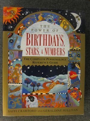 Crawford Saffi Sullivan Geraldine The Power Of Birthdays Stars And Numbers