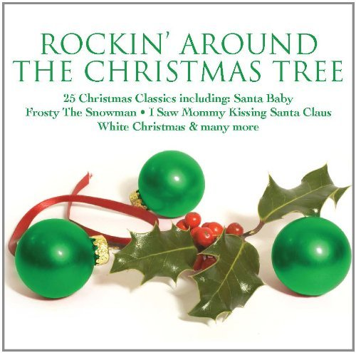 Eartha Kitt Brenda Lee Gene Autry And Many More Rockin' Around The Christmas Tree 25 Christmas Cl