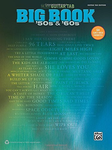 Alfred Music The New Guitar Big Book Of Hits '50s & '60s 64 Early Rock Favorites (guitar Tab)