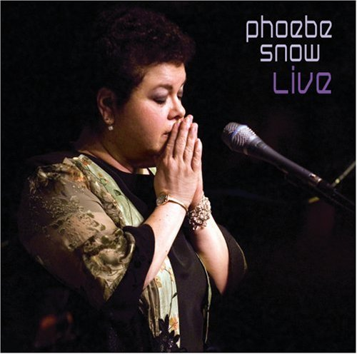 Phoebe Snow Live In Woodstock