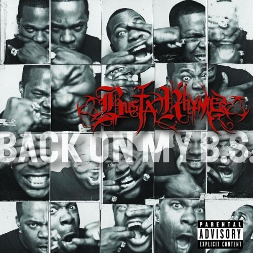 Busta Rhymes Back On My B.S. Explicit Version