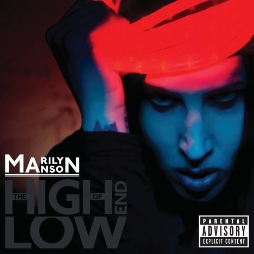 Marilyn Manson High End Of Low Explicit Version