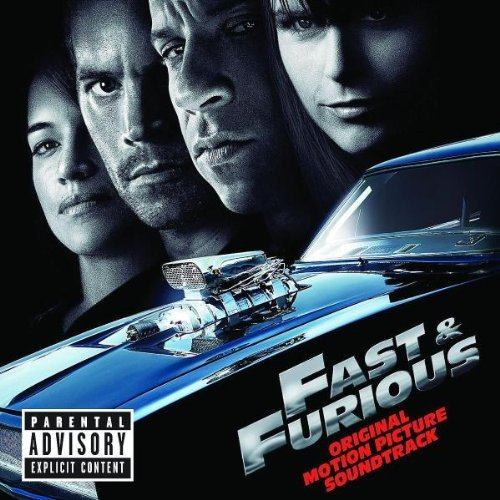 Fast & Furious Soundtrack Explicit Version