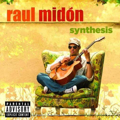 Raul Midon Synthesis Explicit