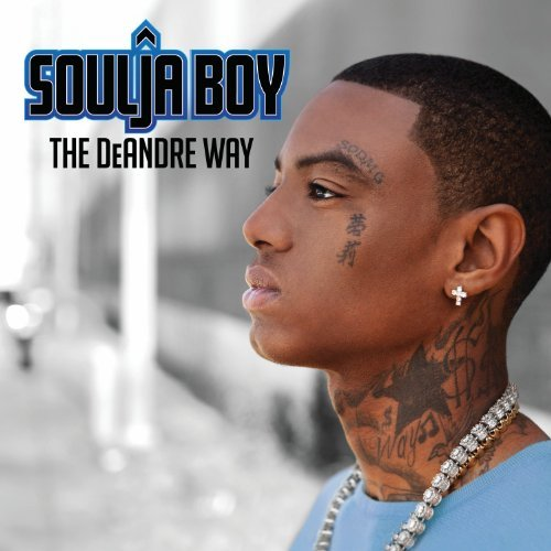 soulja-boy-deandre-way-clean-version-deluxe-ed