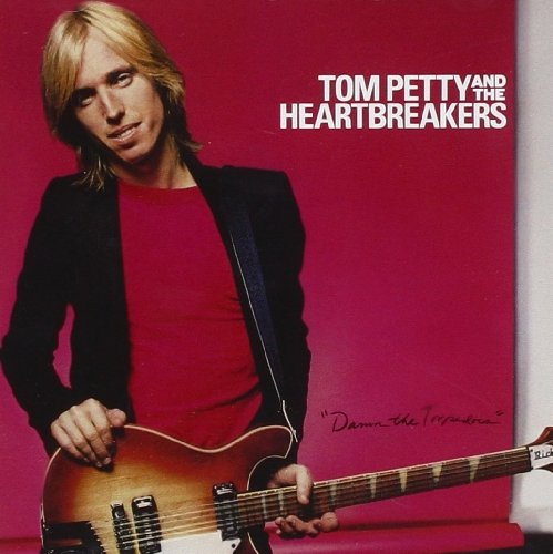 Tom Petty & The Heartbreakers Damn The Torpedoes Remastered