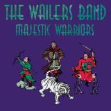Wailers Band Majestic Warriors