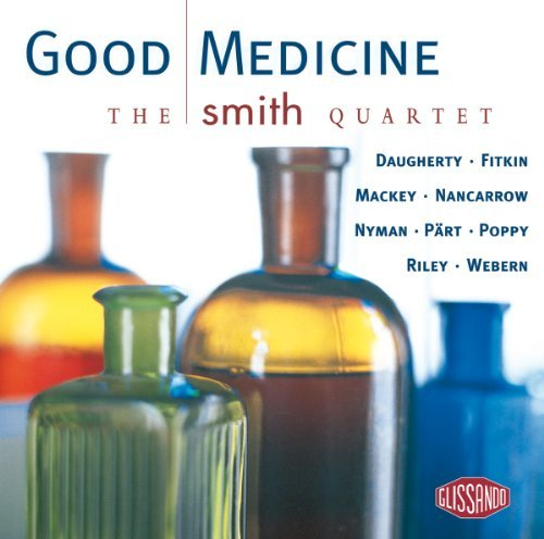 Various Quartet The Smith Quartet Good Medicine