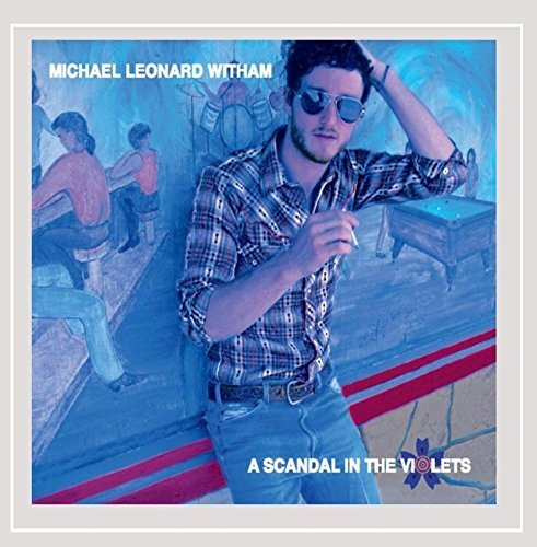 Michael Leonard Witham Scandal In The Violets