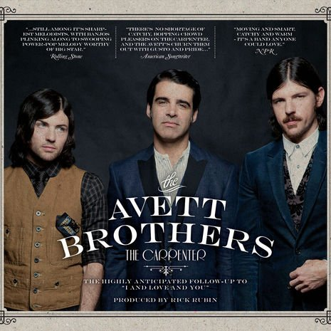 The Avette Brothers The Carpenter