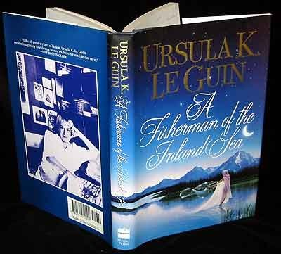Ursula K. Le Guin A Fisherman Of The Inland Sea Science Fiction Sto