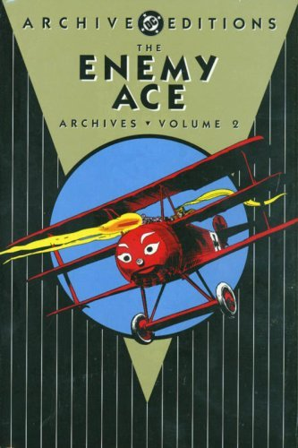 Bob Kanigher The Enemy Ace Archives Volume 2
