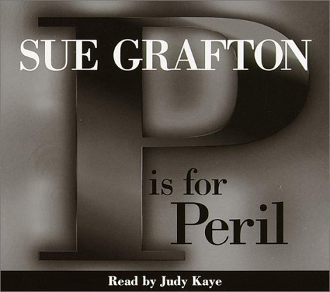 Kaye Judy Grafton Sue P Is For Peril A Kinsey Milhone Mystery (sue Graf
