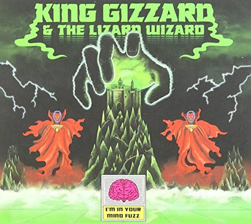 King Gizzard & The Lizard Wizard Im In Your Mind Fuzz