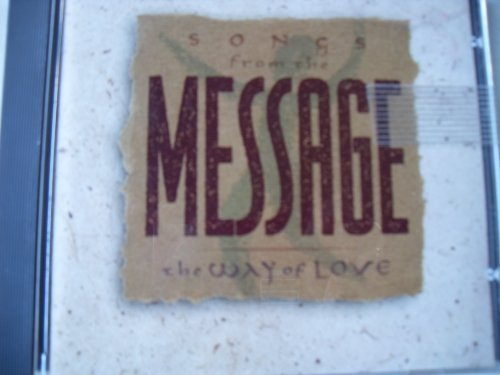 Various Songs From The Message The Ways Of Love