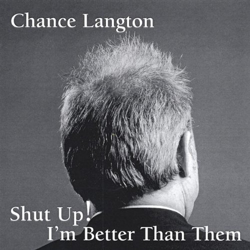 chance-langton-shut-up-im-better-than-them