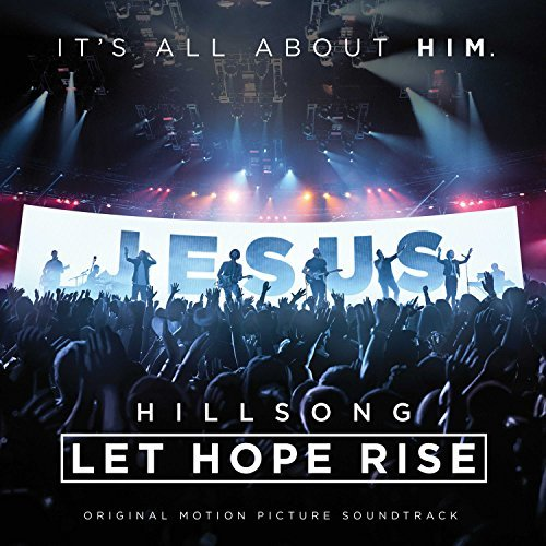 Let Hope Rise The Hillsong Mo Let Hope Rise The Hillsong Mo Let Hope Rise The Hillsong Mo