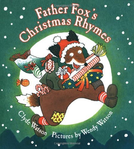 Watson Wendy Watson Clyde Father Fox's Christmas Rhymes Father Fox's Christmas Rhymes
