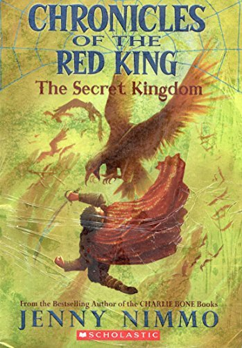 Jenny Nimmo Chronicles Of The Red King The Secret Kingdom