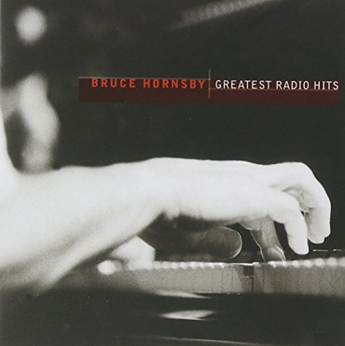 Bruce Hornsby Greatest Radio Hits