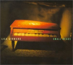 Lisa Germano Small Heads