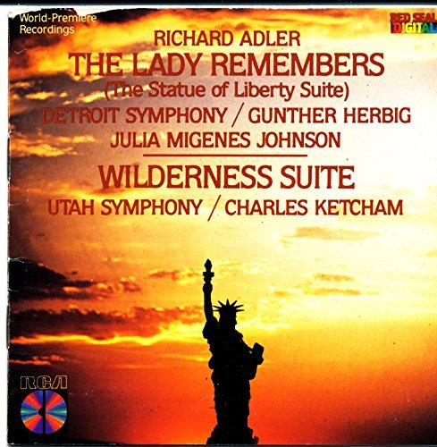 Rich Gunther Herbig Detroit Symphony Char Adler Adler The Lady Remembers (the Statue Of Liberty S