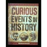 Curious Events In History Curious Events In History