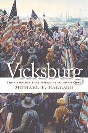 michael-b-ballard-vicksburg-the-campaign-that-opened-the-mississipp