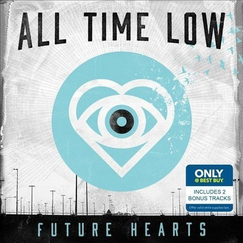All Time Low All Time Low Future Hearts (with 2 Bonus Tracks) All Time Low Future Hearts (with 2 Bonus Tracks)