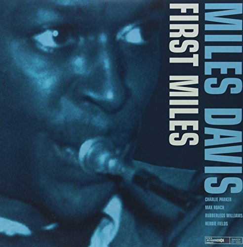 Miles Davis First Miles First Miles