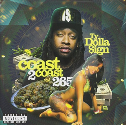 Ty Dolla Sign Coast 2 Coast 265 Explicit Version