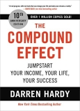Darren Hardy The Compound Effect