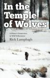 Rick Lamplugh In The Temple Of Wolves