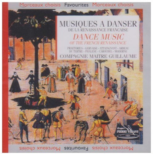 Compagnie Maitre Guillaume Sophie Rousseau Dance Music Of The French Renaissance