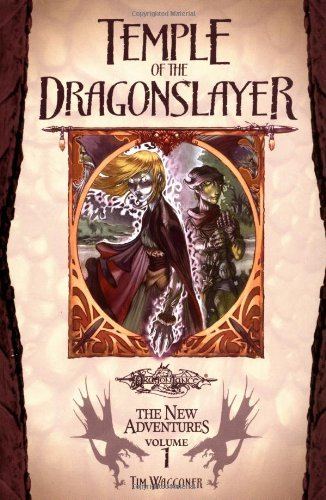 tim-waggoner-temple-of-the-dragonslayer-dragonlance-the-new-adventures-vol-1