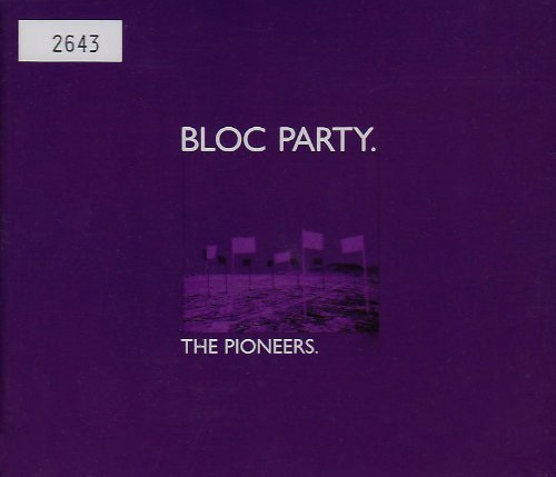 Bloc Party Pioneers