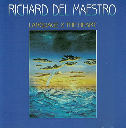 Richard Del Maestro Language Of The Heart
