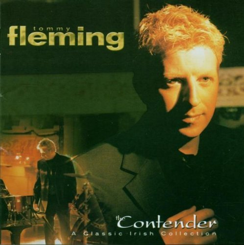 Tommy Fleming The Contender A Classic Irish Collection
