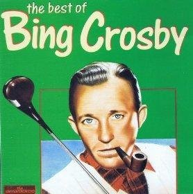 Bing Crosby The Best Of