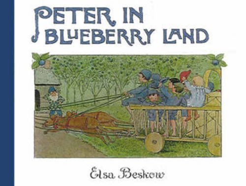 Elsa Beskow Peter In Blueberry Land