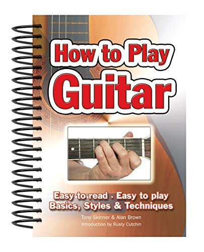 Cutchin Rusty Skinner Tony Brown Alan How To Play Guitar Easy To Read Easy To Play; Ba