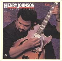 Henry Johnson You're The One