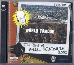 Phil Hendrie World Famous The Best Of Phil Hendrie 2002