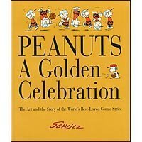 Charles Schulz Peanuts A Golden Celebration The Art And The St