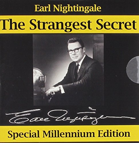 Earl Nightingale The Strangest Secret