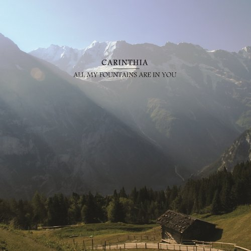Carinthia All My Fountains Are In You