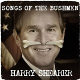 Harry Shearer Songs Of The Bushmen