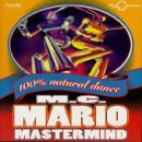 M.C. Mario Mastermind Dj Dabo Captain Hollywood Bl 100% Natural Dance