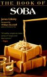 Shurtleff William Udesky James The Book Of Soba